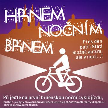 HRNEM NOČNÍM BRNEM – 1. brněnská noční cyklojízda